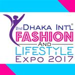 2nd Dhaka Int'l Fashion & Lifestyle Expo 2017
